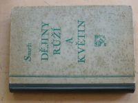Smrž - Dějiny růží a květin (1923) II. díl