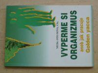 Sova - Vyperme si organizmus aneb jak pracuje Golden yacca (1997)