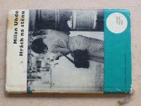 Uhde - Hrách na stěnu (1964)