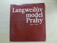 Bečková - Langweilův model Prahy 1826-1834 (1986)