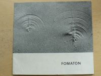 Fomaton - Výstava fotografií Klubu brněnských fotografů, 1973