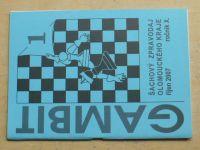 Gambit - Šachový zpravodaj Olomouckého kraje 1-6 (2007-2008) ročník X.
