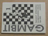 Gambit - Šachový zpravodaj Olomouckého kraje 1-6 (2008-2009) ročník XI. (chybí číslo 4, 5 čísel)