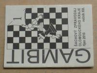 Gambit - Šachový zpravodaj Olomouckého kraje 1-6 (2010-2011) ročník XIII. (chybí číslo 6, 5 čísel)