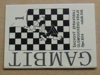 Gambit - Šachový zpravodaj Olomouckého kraje 1-6 (2014-2015) ročník XVII. (chybí číslo 6, 5 čísel)