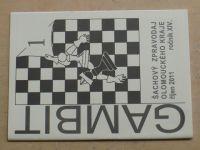 Gambit - Šachový zpravodaj Olomouckého kraje 1-6 (2011-2012) ročník XIV.