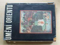 Umění orientu (Symposion 1948, monografie ARS 3.sv.) usp. Malá