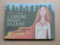 Vičar - O krásné panně Juliáně aneb báchorky a pověsti českého lesa (2009)