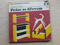 Vinter, Havránek - Práce se dřevem (SNTL 1973)