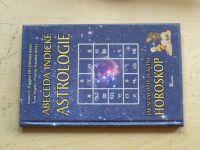 Higgins, Hopke - Abeceda indické astrologie - Jak si vyložit vlastní horoskop (2006)