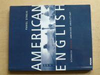 Strejc - American English - Učebnice (nejen) americké angličtiny (2001)
