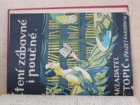 Almanach k čtyřicátému výročí založení závodu  F. TOPIČ v Praze (1923) + Katalog knih 1926