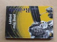 Hanna Reitsch - Létání - můj život (1996)