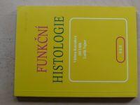Konrádová, Uhlík, Vajner - Funkční histologie (2000)