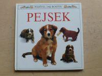 Podívej, jak rostou - Pejsek (1992)