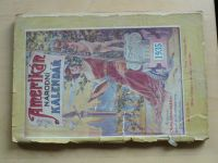 AMERIKÁN - Národní kalendář na rok 1935 - Geringer Chicago