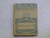 Arne Novák - Praha barokní (Zlatoroh 1915)