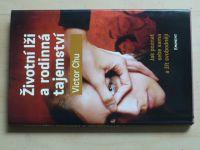 Chu - Životní lži a rodinná tajemství (2011)