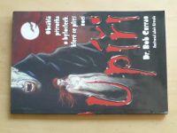 Curran - Obsáhlá příručka o bytostech, které se plíží nocí - Upíři (2008)