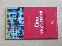 Dufour - Čína ve 21. století - Přísliby a výzvy (2006)