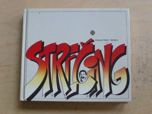 Šebej - Strečing (1989)