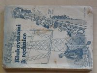 Grillmayer - Klukovinami k technice (Orbis 1944)