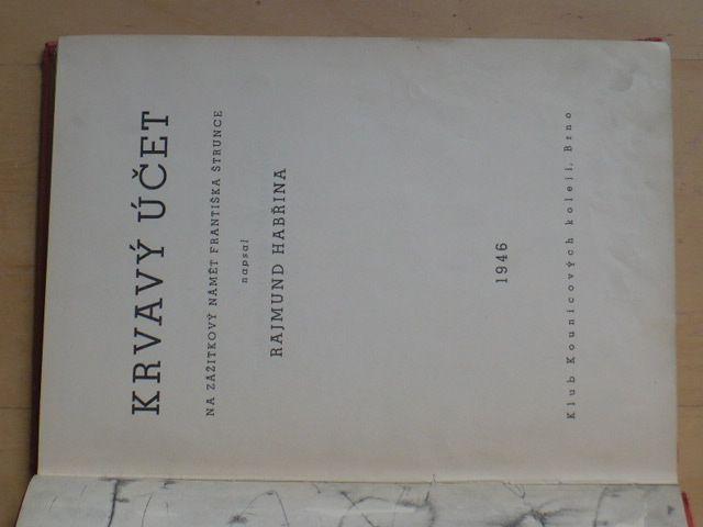Habřina - Krvavý účet (1946)