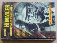Hamšík - Heinrich Himmler - Druhý muž Třetí říše (1994)