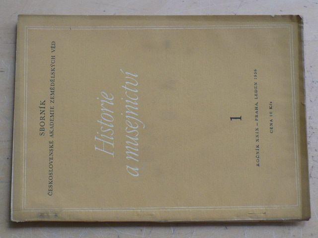 Historie a musejnictví 1 (1956) ročník XXIX.