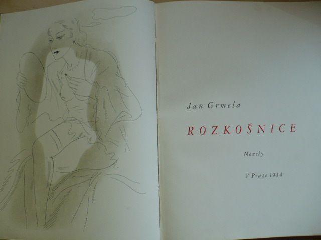 Jan Grmela - Rozkošnice - Novely (1934) 309/350 kresby J. Veris