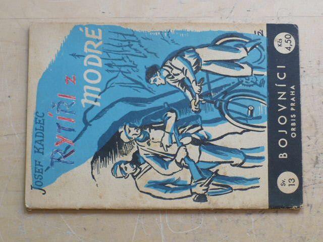 Kadlec - Rytíři z modré (1946)