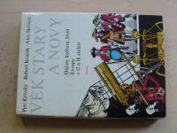 Křivský, Kvaček, Skřivan - Věk starý a nový - Dějiny, kultura, život Evropy v 17.a18.století (1985)