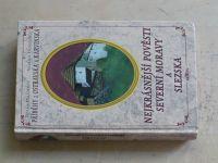 Polášková, Lázničková - Nejkrásnější pověsti severní Moravy a Slezska (2008)