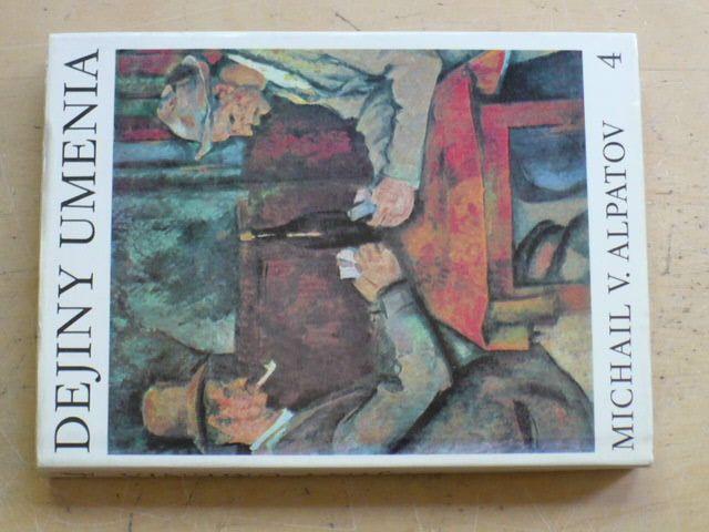 Alpatov - Dejiny umenia 4 (1978)