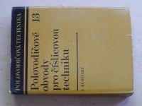 Budínský - Polovodičové obvody pro číslicovou techniku (1973)