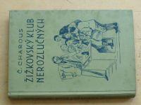 Charous - Žižkovský klub nerozlučných (1938)