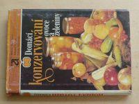 Domácí konzervování ovoce a zeleniny (1983)