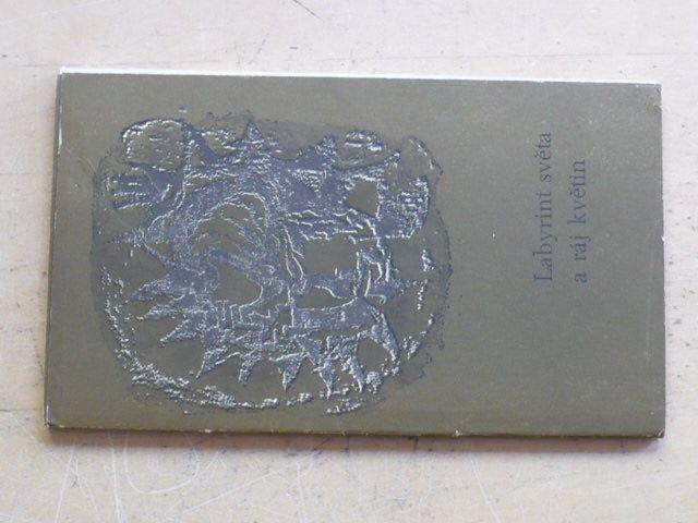 Dorničák - Labyrint světa a ráj květin - citáty (1969)