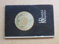 Italská majolika  z československých sbírek - Katalog výst. 1973