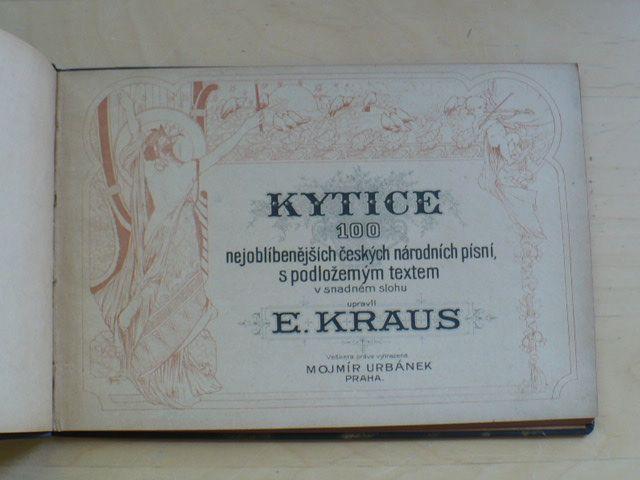 Kraus - Kytice 100 nejoblíbenějších českých národních písní s podloženým textem v snadném stylu
