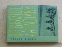 Loukotka - Do Brazílie za Indiány (1962)