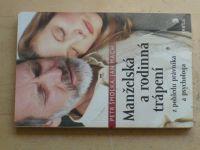 Šmolka, Mach - Manželská a rodinná trápení - Z pohledu právníka a psychologa (2008)