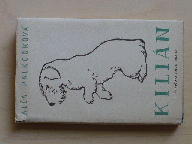 Alča Palkosková - Kilián - osudy psa - sealyham-terier (1948)