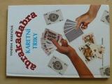 Baileyová - abrakadabra - Kouzla a čáry, Karetní triky