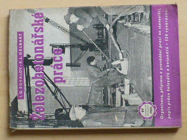 Sovalov, Gelbart - Železobetonářské práce (1952)