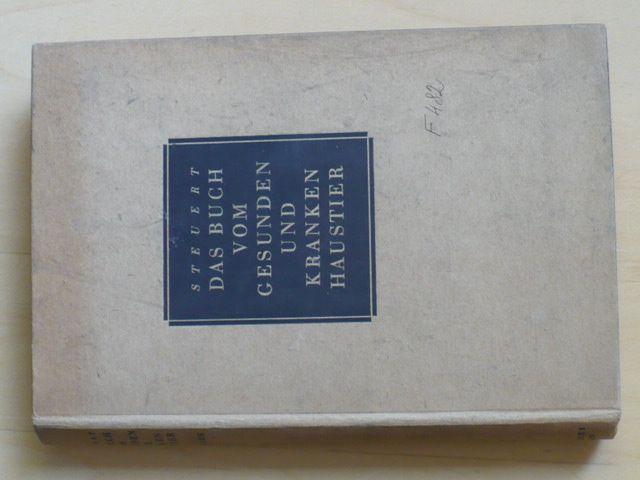 Steuert - Das buch von gesunden und kranken haustier (1943)