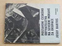 Bartoš - Postavení českého obyvatelstva na severní Moravě za okupace (1969)