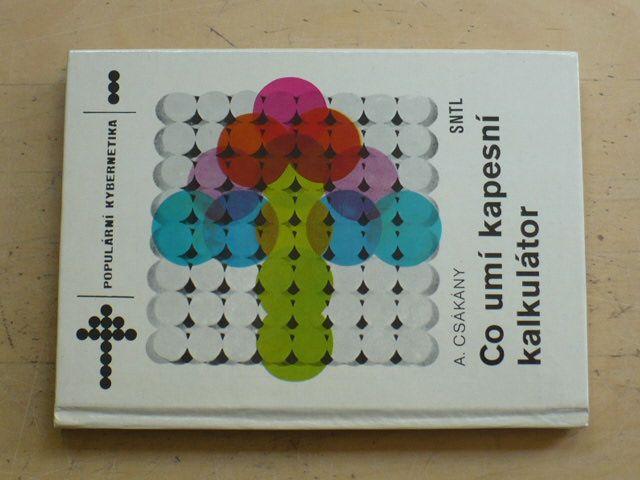 Csákány - Co umí kapesní kalkulátor (1982)