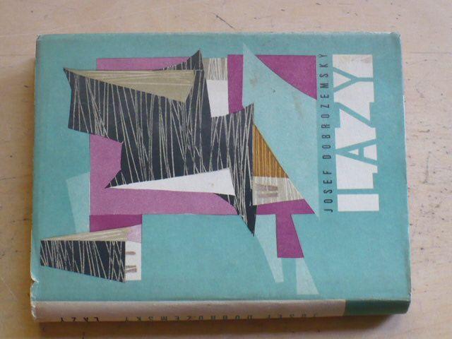 Dobrozemský - Lazy (1960)