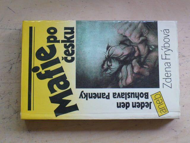 Frýbová - Mafie po česku aneb Jeden den Bohuslava Panenky (1990)